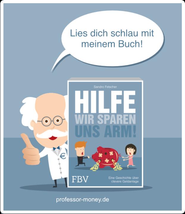 Mein Buch: Hilfe, wir sparen uns arm!